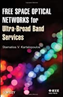 Free Space Optical Networks for Ultra-Broad Band Services ebook download