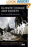 Climate Change and Society: Sociologi...