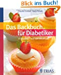 Das Backbuch f�r Diabetiker: 77 Rezep...