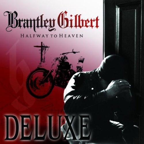 Brantley Gilbert – Halfway To Heaven (Deluxe) (2011) [FLAC]