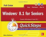Windows 8.1 for Seniors QuickSteps Marty Matthews