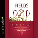 Fields of Gold | Andy Stanley