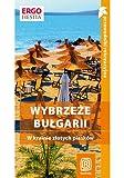 img - for Wybrzeze Bulgarii. W krainie zlotych piask w. Przewodnik rekreacyjny (Polska wersja jezykowa) book / textbook / text book