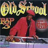 echange, troc Various Artists - Old School Rap 3