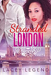 Stranded In London (Beautiful BWWM Romance Book 1)