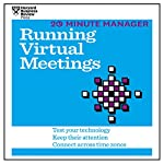 20 Minute Manager: Running Virtual Meetings |  Harvard Business Review