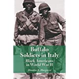 Buffalo Soldiers in Italy: Black Americans in World War IIby Hondon B. Hargrove