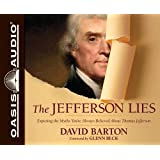 The Jefferson Lies: Exposing the Myths Youve Always Believed About Thomas Jefferson