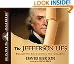 The Jefferson Lies: Exposing the Myth...