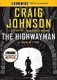 The Highwayman: A Longmire Story