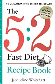 The 5:2 Fast Diet: Recipe Book (Healthy Diet Recipes)