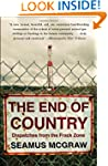The End of Country: Dispatches from t...