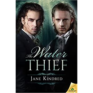 The Water Thief by Jane Kindred