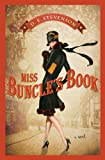 Miss Buncle's Book: Miss Buncle Series, Book 1 by D.E. Stevenson