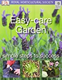Easy-care Garden: Simple steps to success (RHS Simple Steps to Success)