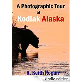 A Photographic Tour of Kodiak Alaska