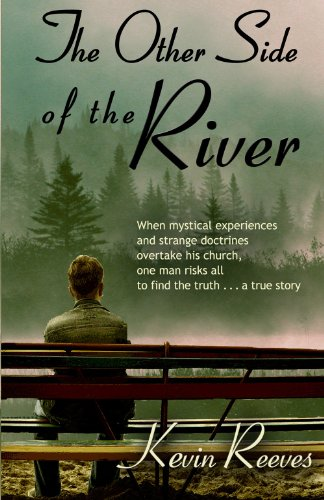 The Other Side of the River: Kevin Reeves: 9780979131509: Amazon.com: Books