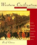 Western Civilization: The Continuing Experiment, Brief Edition (0395885485) by Noble, Thomas F. X.