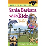 Guide to Exploring Santa Barbara with Kids ~ Annabelle Abba Brownell