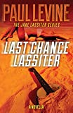 Last Chance Lassiter (The Jake Lassiter Series ) (Volume 9)
