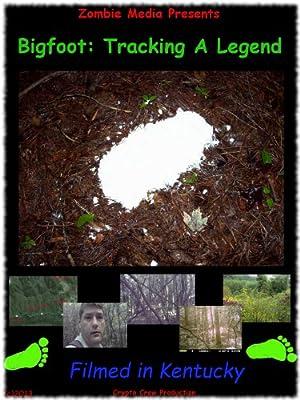 Bigfoot: Tracking A Legend