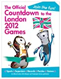 Simon Hart The Official Countdown to the London 2012 Games (Olympic and Paralympic Games)