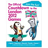 The Official Countdown to the London 2012 Games (Olympic and Paralympic Games)by Simon Hart