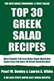Most Popular 3 Or Less Steps Super Quick And Super Easy Top Class 30 Greek Salad Recipes