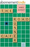 The Roadrunner Cafe (English Edition)