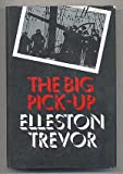 The Big Pick-Up (0434793086) by TREVOR, Elleston