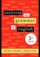 Analyzing the Grammar of English: A Brief Undegraduate Textbook