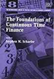 img - for The Foundations of Continuous Time Finance (The International Library of Critical Writings in Financial Economics series) book / textbook / text book