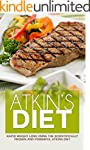 Atkins Diet: Rapid Weight Loss Using...