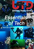 Cover art for  Unified Team Diving (5thD-X) Essentials Of Technical Diving