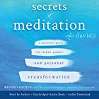 Secrets of Meditation: A Practical Guide to Inner Peace and Personal Transformation, Revised Edition Hörbuch von  davidji Gesprochen von:  davidji