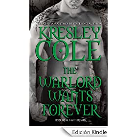 Warlord Wants Forever (Immortals After Dark)