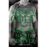 Warlord Wants Forever (Immortals After Dark Book 1) ~ Kresley Cole