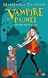 Vampire et paum�e: Queen Betsy, T12