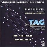 Der kleine Tag, Musical-Hörspiel, Midi-Files, 1 Diskette (3 1/2 Zoll) Die Midi-Files zu allen Liedern und Melodien (13 Kanäle). Für IBM u. Kompatible, Atari, Mac und Clones (mit Apple File Exchange). General-Midi (GM)-Standard, Format 0. Nach dem 'Der kleine Tag, Band-Set'