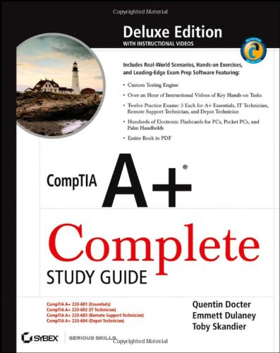 CompTIA A+ Complete Study Guide: Exams 220-601/602/603/604