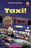Taxi (Junior African Writers: Level 5) (0435893637) by Kimenye, Barbara