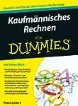 Kaufm�nnisches Rechnen f�r Dummies (F...
