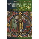 Jewish Philosophical Polemics against Christianity in the Middle Ages