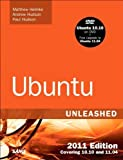 Ubuntu Unleashed 2011 Edition: Covering 10.10 and 11.04 (6th Edition)