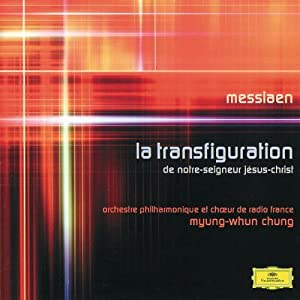 Messiaen: La Transfiguration