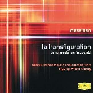 Messiaen: La transfiguration de Notre-Seigneur Jésus-Christ