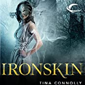 Ironskin | [Tina Connolly]