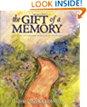 The Gift of a Memory: A Keepsake to C...