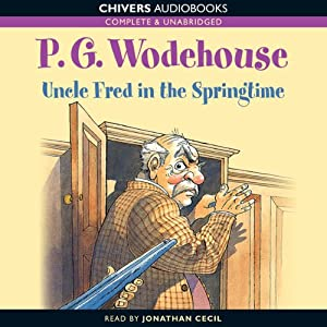 Uncle Fred in the Springtime | [P.G. Wodehouse]