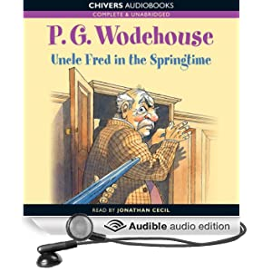 Uncle Fred in the Springtime (Unabridged)